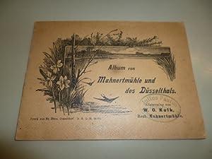 Album von Mahnertmühle und des Düsselthals.: Kolk, W.O. (Hg.)