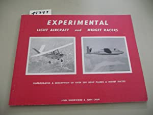Experimental Light Aircraft and Midget Racers.: Underwood, John and