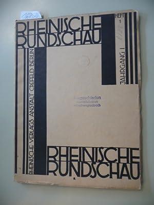 Rheinische Rundschau. - I.Jahrgang, Heft 1.: Diverse