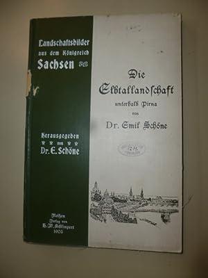 Die Elblandschaft unterhalb Pirna.: Schöne, Dr. Emil