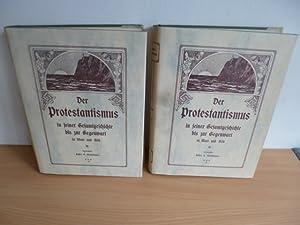 Der Protestantismus in seiner Gesamtgeschichte bis zur Gegenwart in Wort und Bild (2 BÜCHER): ...