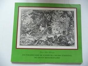 Das Paradies Oder Die Schöpfung Und Der Sündenfall Des Ersten Menschenpaares.: Ridinger, ...