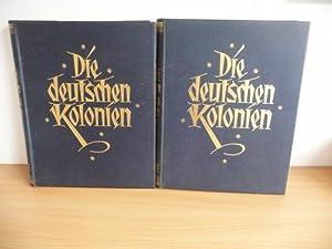 Die Deutschen Kolonien: Schwabe, Kurd und Dr.Paul Leutwein (Hg.)