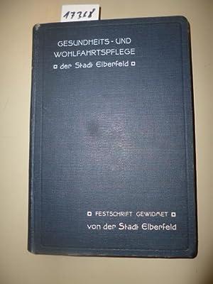 Gesundheits- und Wohlfahrtspflege der Stadt Elberfeld: Wolff, Dr. und Dr. (Hg.) Maass