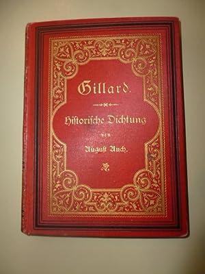 Gillard - Historische Dichtung aus dem 16.Jahrhundert.: Auch, August