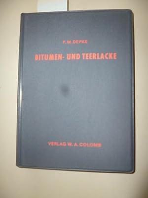 Bitumen- und Teerlacke.: Depke, Dr. Fritz