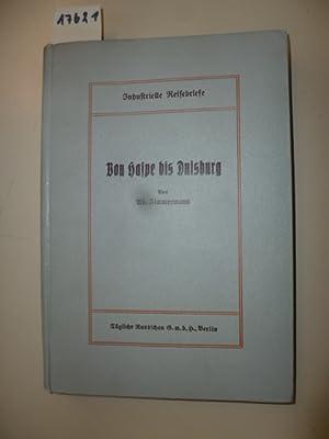 Von Haspe bis Duisburg - Industrielle Reisebriefe.: Zimmermann, Ad.