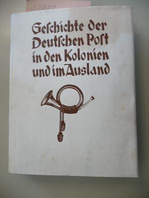 Geschichte der Deutschen Post in den Kolonien und im Auslande.: Schmidt, W. und Hans Werner (Hg.)