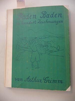 Baden Baden In Hundert Zeichnungen: Grimm, Arthur