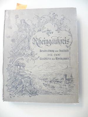 Der Rheingaukreis. Beschreibung und Statistik 1891-1900. - Dr. Richter, Geschichte des Rheingaues.:...