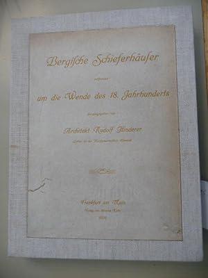 Bergische Schieferhäuser entstanden um die Wende des 18. Jahrhunderts. - Erste und Zweite ...