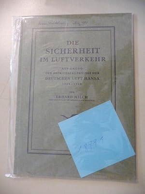 Die Sicherheit Im Luftverkehr. - Auf Grund Der Betriebsergebnisse Der Deutschen Luft Hansa 1926-...