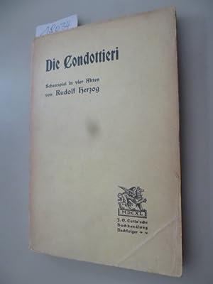 Die Condottieri. - Schauspiel in vier Akten.: Herzog, Rudolf
