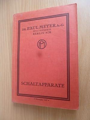 Dr. Paul Meyer A.-G. Spezialfabrik. Schaltapparate.: ANONYM