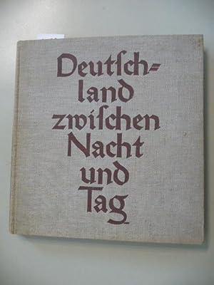 Deutschland zwischen Nacht und Tag.: Heiß, Friedrich