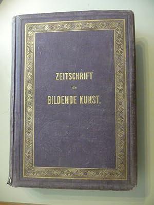 Zeitschrift für Bildende Kunst. Mit dem Beiblatt Kunst-Chronik. - Neunter Band (Band 9).: ...