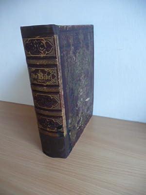 Illustrirte Bibel. Die Bibel oder Die heilige Schrift des Alten und Neuen Testaments. - Nach der ...