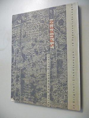 Spuren - 34 Orginal-Zinkätzungen, 18 Federzeichnungen: Kampmann-Hervewst, Heinz