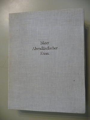 Bilder zur abendländischen Kunst - 43. bis 48. und 55. bis 60. Lieferung + Sondermappe: Bilder...
