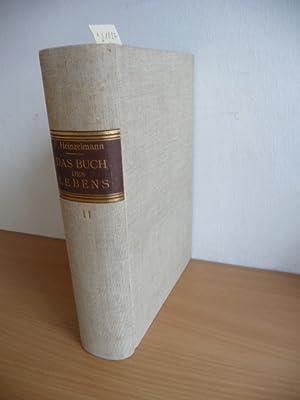 Das Buch des Lebens oder Lebensgestaltung - 2.Band,: Heinzelmann-Sinn, Franz