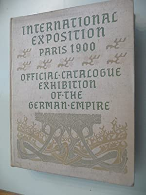 International Exposition Paris 1900 - Official Catalogue Exhibition Of The German Empire: Diverse