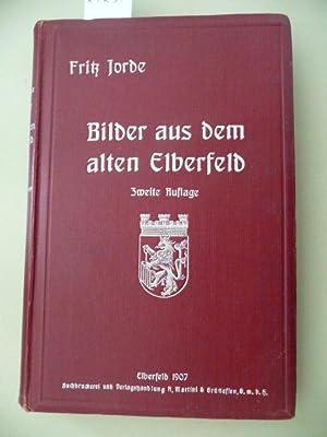 Bilder aus dem alten Elberfeld: Jorde, Fritz