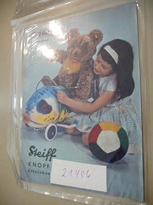 KAD 65 - Steiff Knopf im Ohr, Plüschtiere von Weltruf, Entzückende Spielfreunde.: Diverse