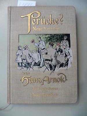 Perücke ? - Neue Novellen: Arnold, Hans