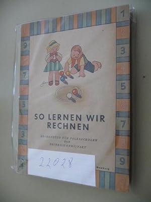 So Lernen Wir Rechnen. Heft 1 (1. und 2. Schuljahr), Heft 2 (3. und 4. Schuljahr), Heft 3 (5.-8. ...