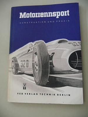 Motorrennsport II - Konstruktion und Praxis: AUTORENGEMEINSCHAFT