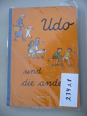 Udo und die andern. Synthetische Fibel, I.Teil und II. Teil (2 BÜCHER): Wilhelm, Heinz, Heinz ...