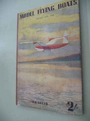 Model Flying Boats: Sizer, J.-A.