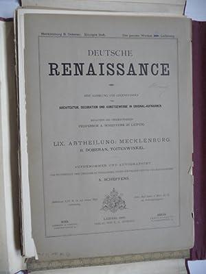 Deutsche Renaissance; Eine Sammlung von Gegenständen der Architektur, Decoration und ...