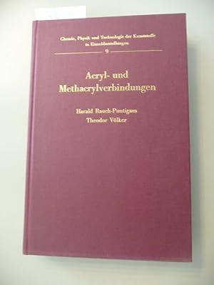 Acryl- und Methacrylverbindungen (Chemie, Physik und Technologie der Kunststoffe in ...