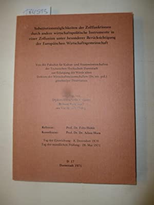 Substitutionsmöglichkeiten der Zollfunktionen durch andere wirtschaftspolitische Instrumente ...