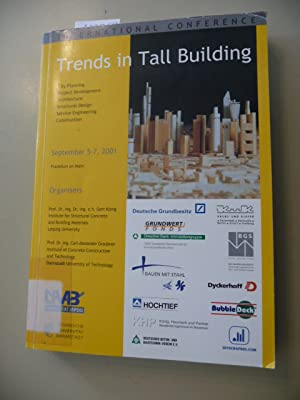 International Conference Trends in Tall Building : September 5 - 7, 2001, Frankfurt on Main ; (city...