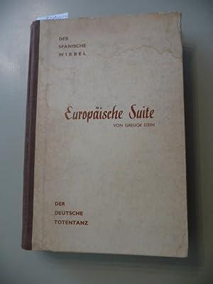 Europäische Suite. Ein Roman in drei Teilen. 3 Teile in 2 Büchern - hier nur das erste ...