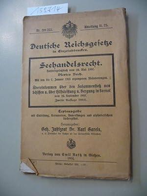 Deutsche Reichsgesetze in Einzelausgaben Nr. 219/222 - Abteilung II, 25. : Seehandelsrecht - ...