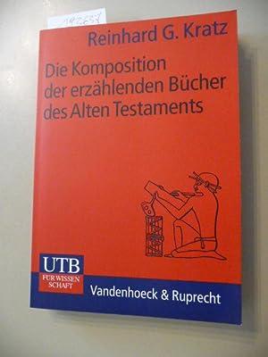 Die Komposition der erzählenden Bücher des Alten Testaments : Grundwissen der Bibelkritik...