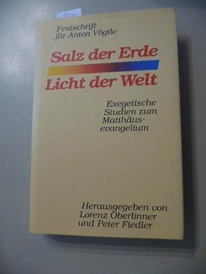 Salz der Erde - Licht der Welt: Oberlinner, Lorenz [Hrsg.]