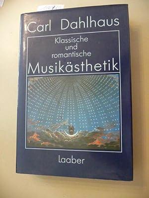 Klassische und romantische Musikästhetik: Carl Dahlhaus