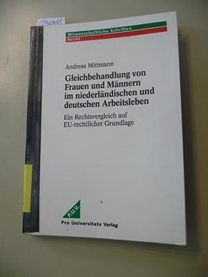 Gleichbehandlung von Frauen und Männern im niederländischen und deutschen Arbeitsleben : ...