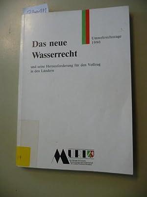 Das neue Wasserrecht und seine Herausforderung für: Salzwedel, Jürgen [Hrsg.]