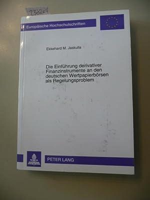 Die Einführung derivativer Finanzinstrumente an den deutschen Wertpapierbörsen als ...