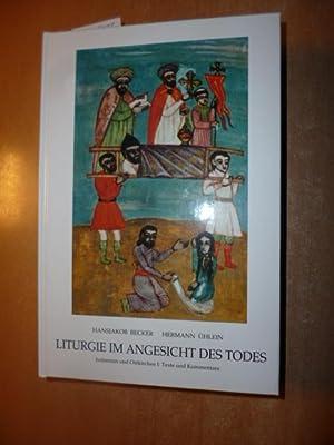 Liturgie im Angesicht des Todes. Judentum und Ostkirchen Bd 1: Texte und Kommentare: Becker, ...