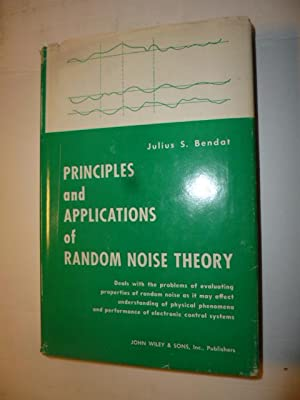 Principles and applications of random noise theory: Bendat, Julius S.