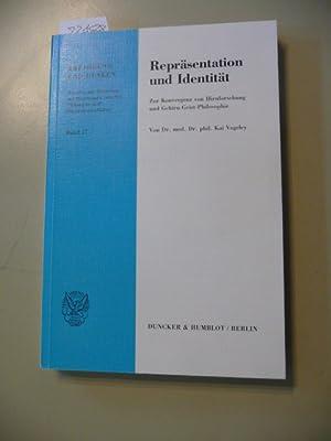 Repräsentation und Identität : zur Konvergenz von Hirnforschung und ...