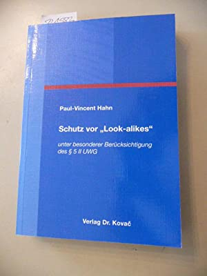 Schutz vor 'Look-alikes', unter besonderer Berücksichtigung des § 5 II UWG: ...