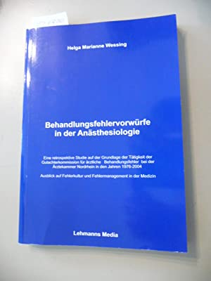 Behandlungsfehlervorwürfe in der Anästhesiologie: Ausblick auf Fehlerkorrektur und ...