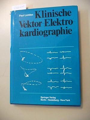 Klinische Vektor-Elektrokardiographie: Lichtlen, Paul R